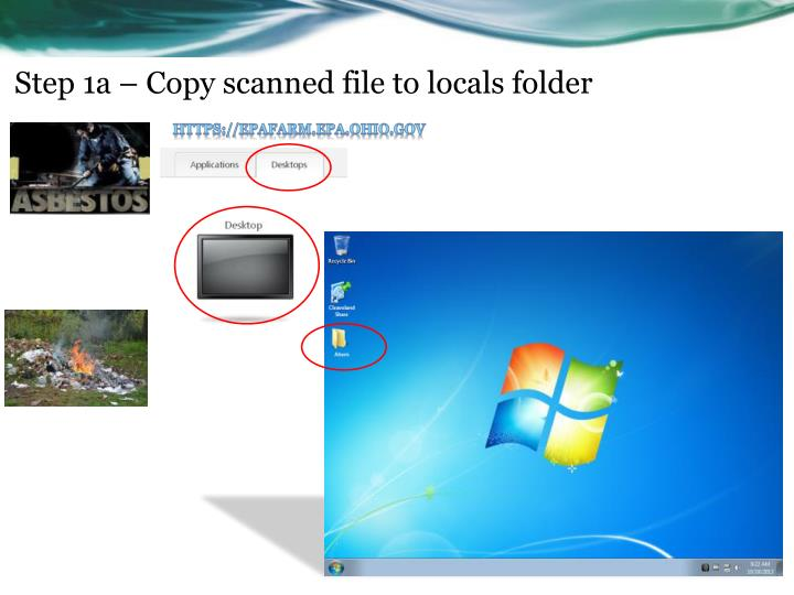 Step 1a – Copy scanned file to locals folder