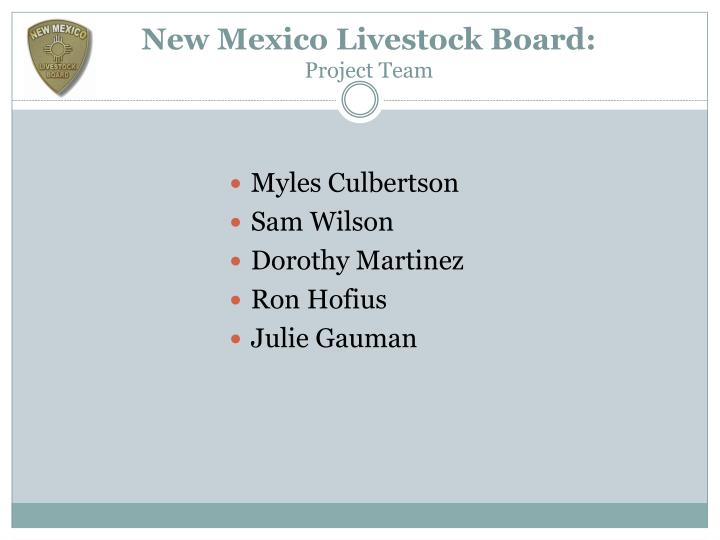 New mexico livestock board project team