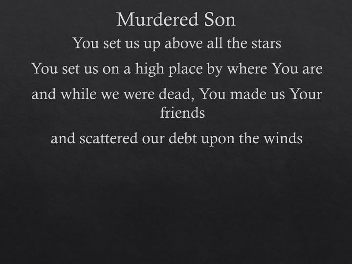 Murdered Son