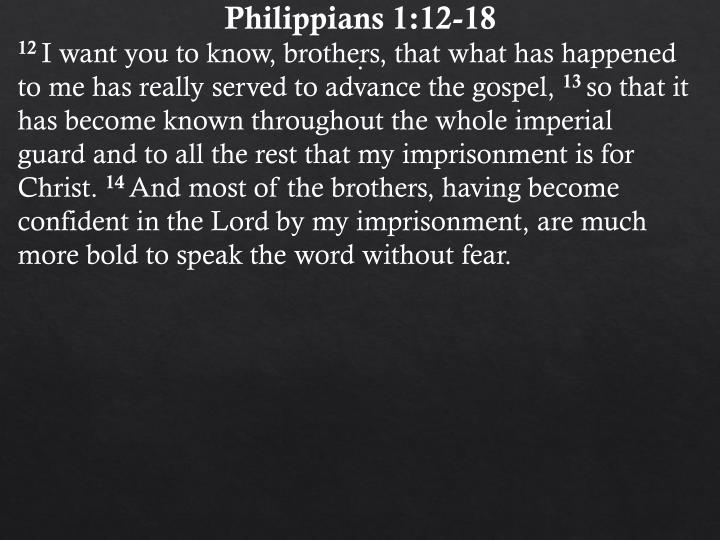 Philippians 1:12-18