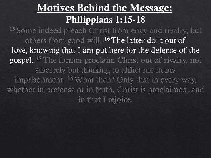 Motives Behind the Message: