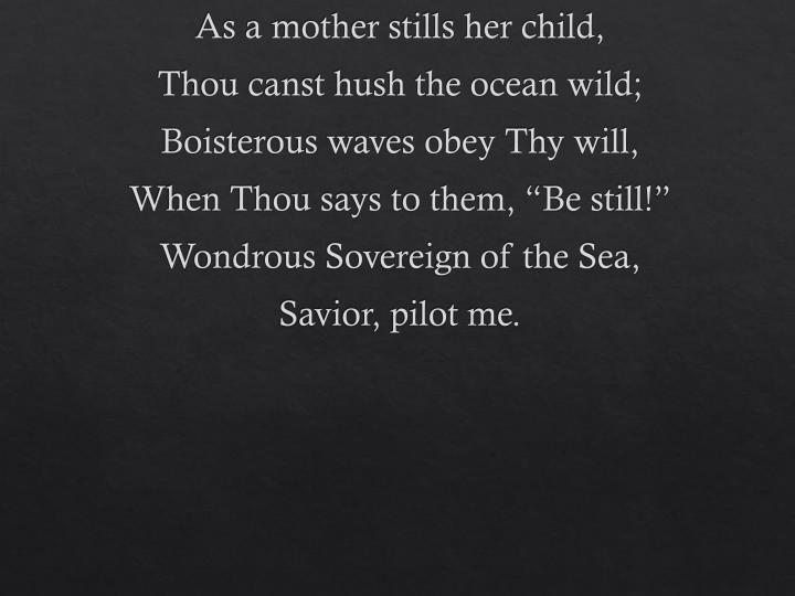 As a mother stills her child,