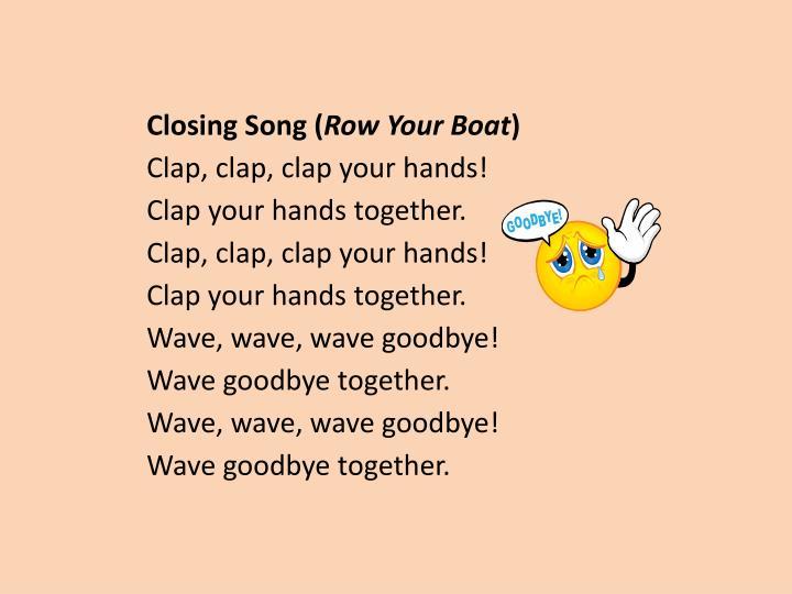 Closing Song (