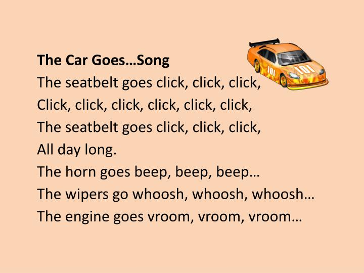The Car Goes…Song