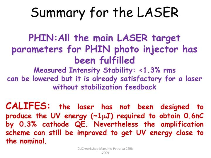 Summary for the LASER