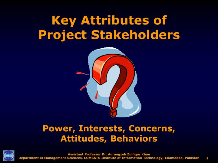 Key attributes of project stakeholders