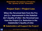 stakeholder perceptions of projects the quality of life dimension
