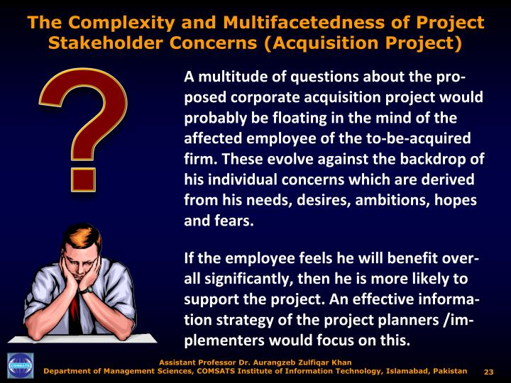 The Complexity and Multifacetedness of Project Stakeholder Concerns (Acquisition Project)