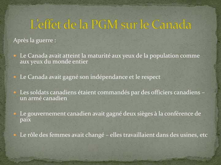 L'effet de la PGM sur le Canada
