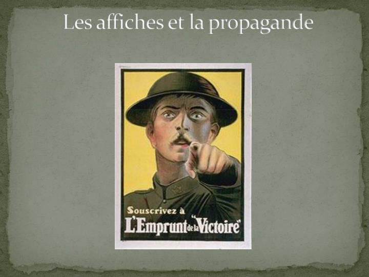 Les affiches et la propagande