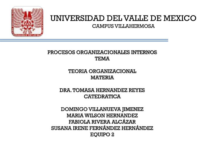 Universidad del valle de mexico campus villahermosa