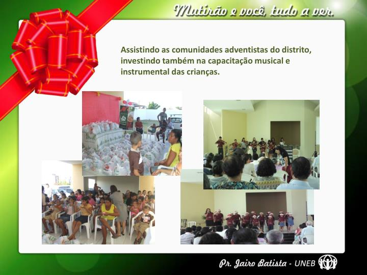 Assistindo as comunidades adventistas do distrito,