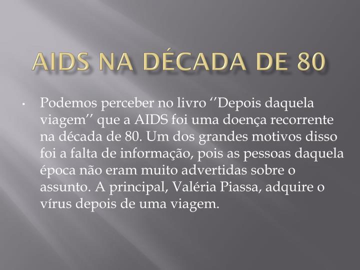 AIDS NA DÉCADA DE 80