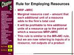 rule for employing resources