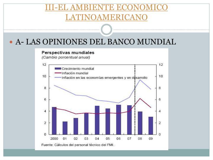 III-EL AMBIENTE ECONOMICO LATINOAMERICANO