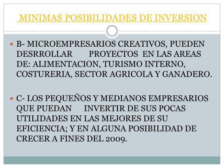 MINIMAS POSIBILIDADES DE INVERSION