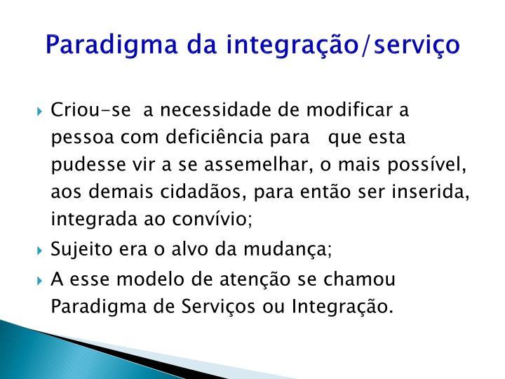 Paradigma da integração/serviço