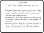 enerese activities between two meetings