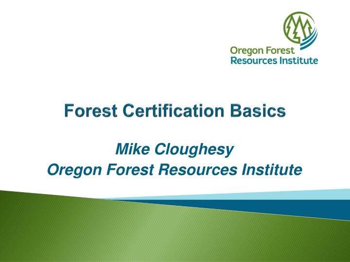forest certification basics