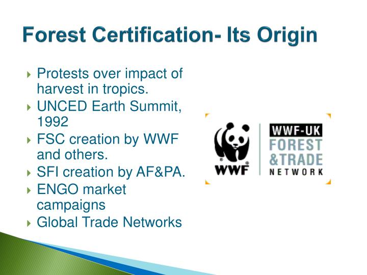 Forest Certification- Its Origin