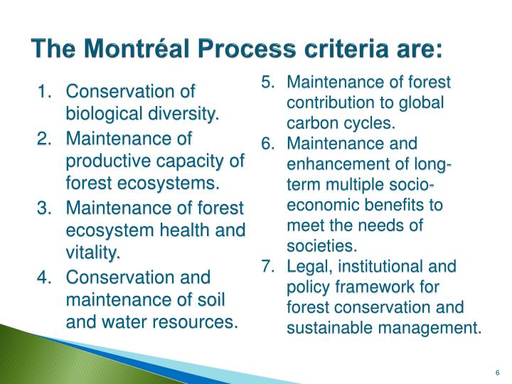 The Montréal Process criteria are: