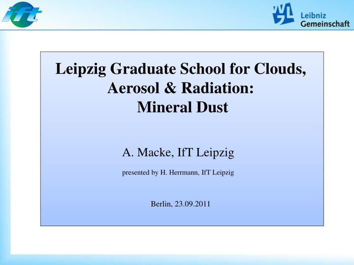 Leipzig Graduate School for Clouds, Aerosol &