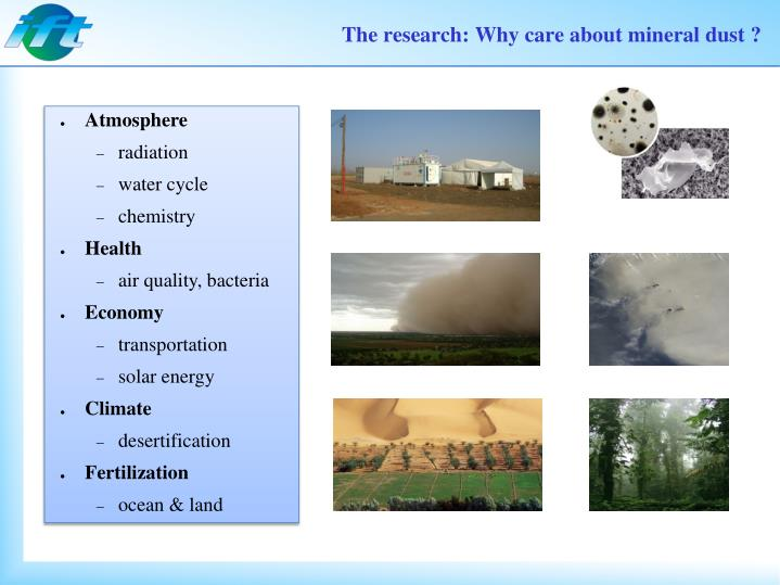 The research why care about mineral dust