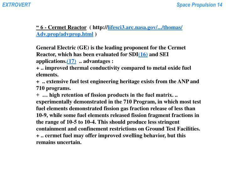 """"""" 6 - Cermet Reactor"""