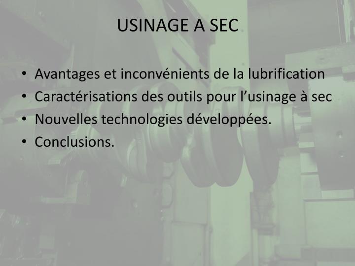 USINAGE A SEC