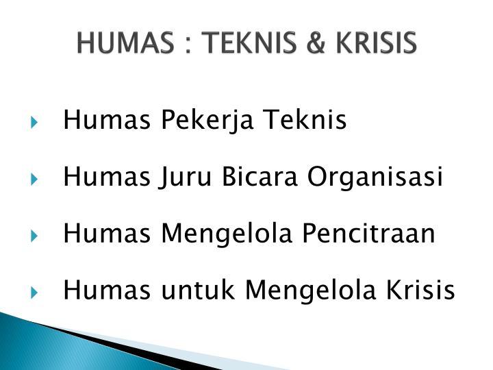 HUMAS : TEKNIS & KRISIS