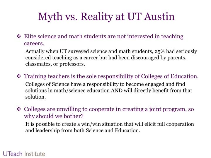 Myth vs reality at ut austin