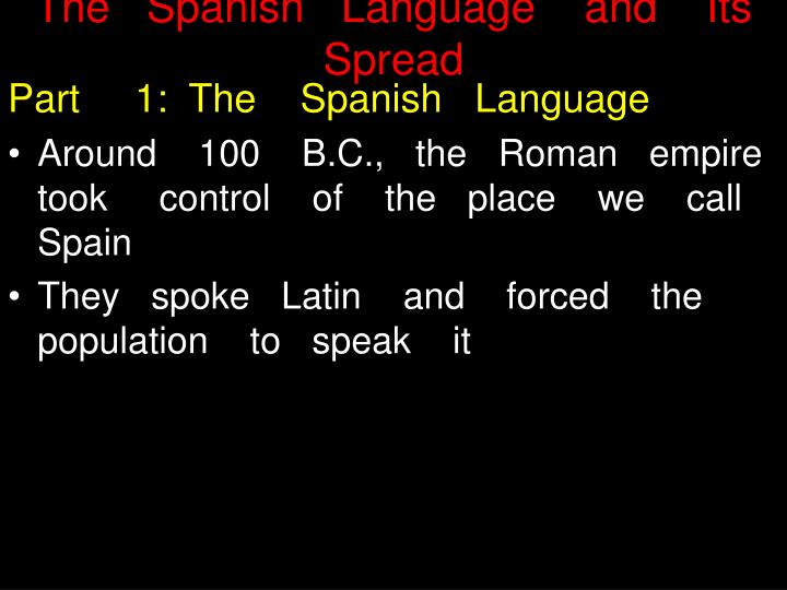The   Spanish   Language    and    Its   Spread