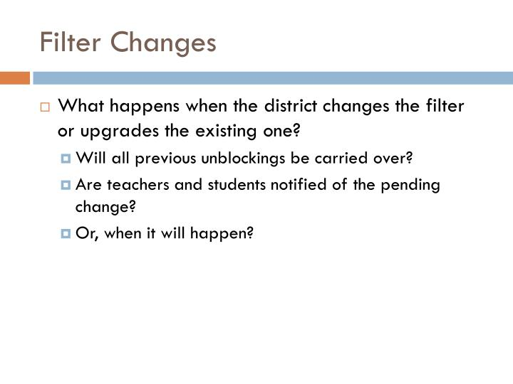 Filter Changes