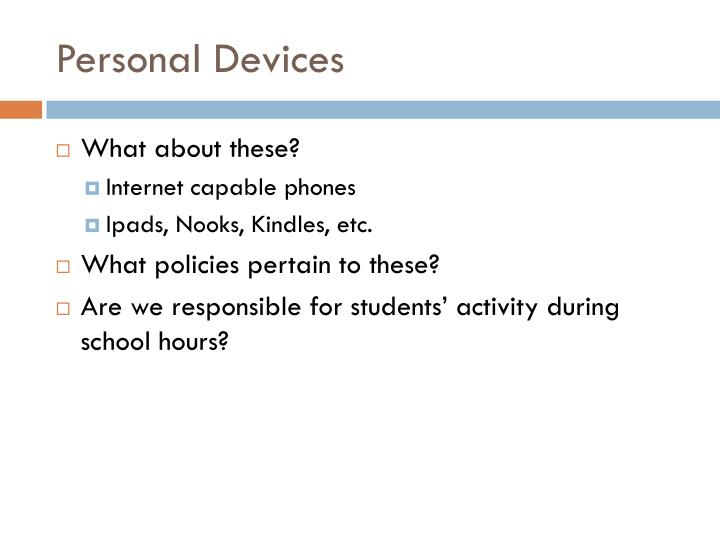 Personal Devices