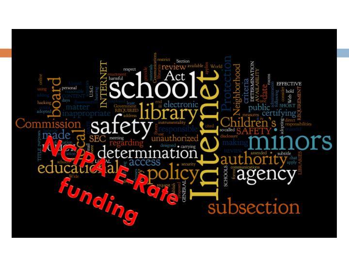 NCIPA E-Rate funding