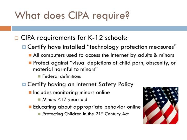 What does CIPA require?