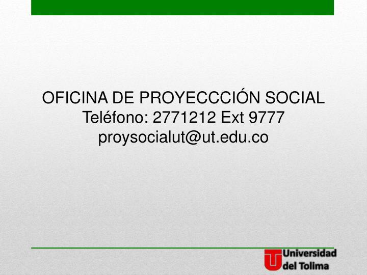 OFICINA DE PROYECCCIÓN SOCIAL