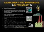 advancements and improvements in technology