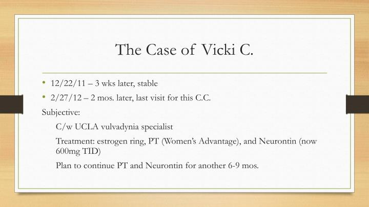 The Case of Vicki C.