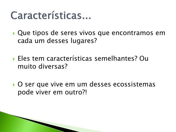Características...