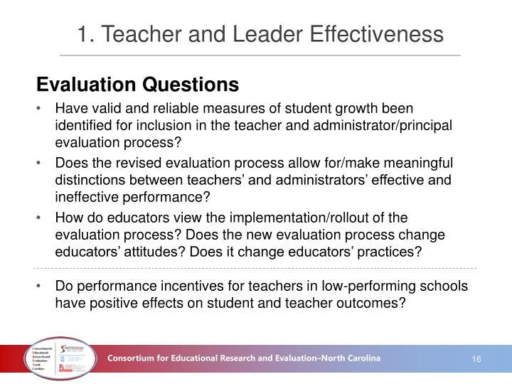 1. Teacher and Leader Effectiveness