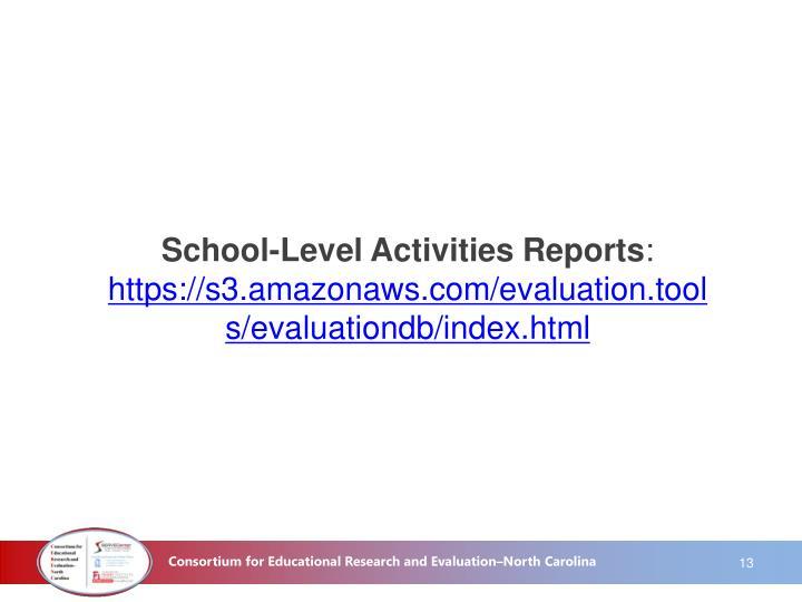 School-Level Activities Reports