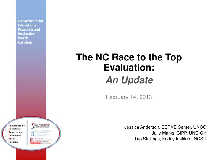 The NC Race to the Top Evaluation: