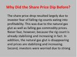 why did the share price dip before