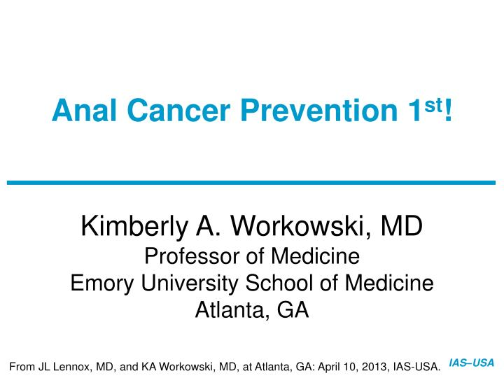 Anal Cancer Prevention 1
