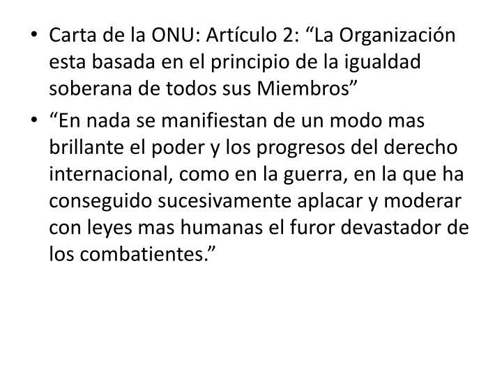 """Carta de la ONU: Artículo 2: """""""