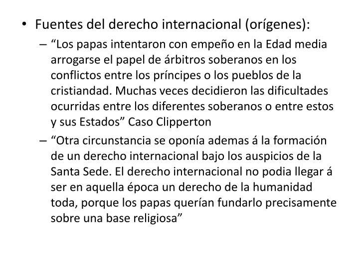 Fuentes del derecho internacional (orígenes):
