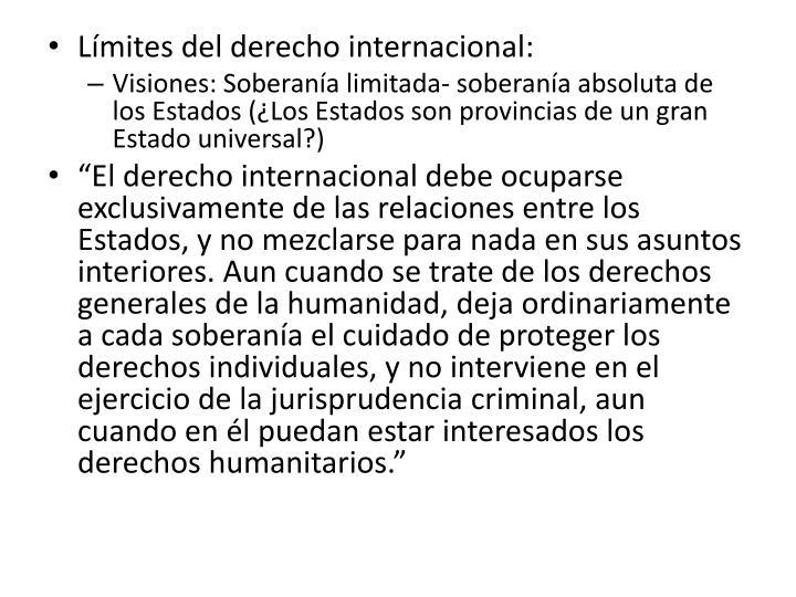 Límites del derecho internacional: