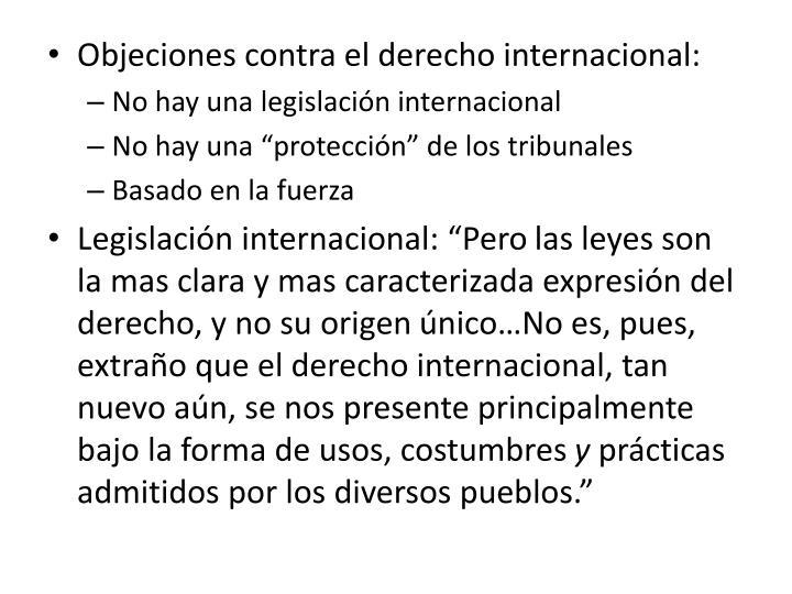 Objeciones contra el derecho internacional: