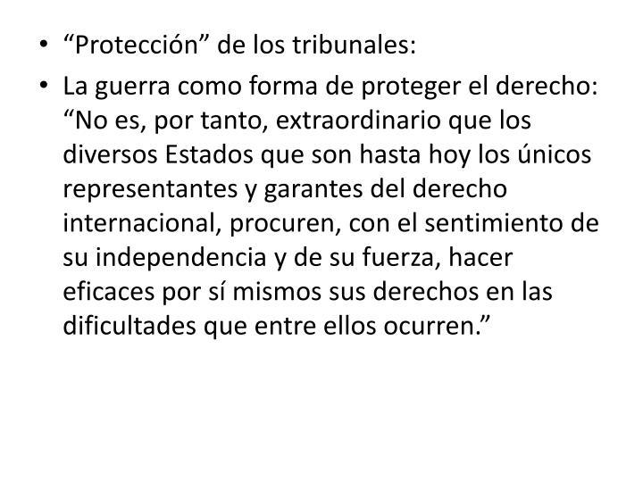 """""""Protección"""" de los tribunales:"""